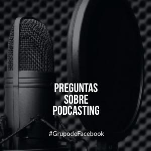 Preguntas sobre Podcasting