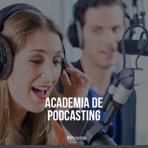 Academia de Podcasting